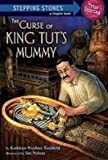 Kathleen Weidner Zoehfeld The Curse of King Tut's Mummy (Stepping Stone Book)