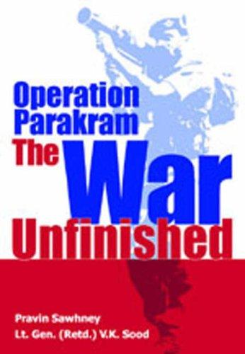 Operation Parakram: The War Unfinished