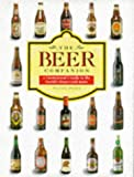 The Beer Companion - A Connoisseur's Guide to the World's Finest Craft Beers (1850767076) by Stephen Snyder