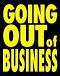 Going Out of Business - Standard Poster - 22