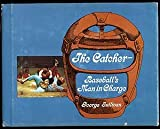 The catcher, baseball's man in charge (039607278X) by Sullivan, George
