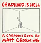 Childhood Is Hell