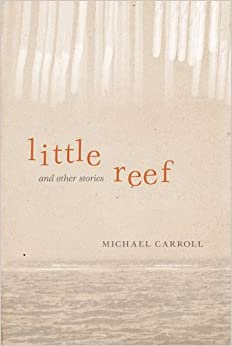 Michael Caroll's Little Reef is superb.
