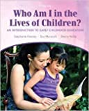 img - for WHO AM I IN LIVES OF CHILDREN book / textbook / text book