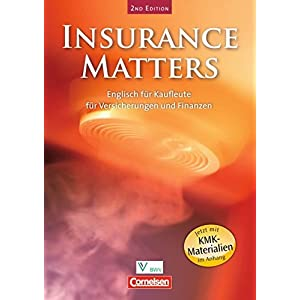 Insurance Matters - Second Edition: B1-Mitte B2 - Schülerbuch
