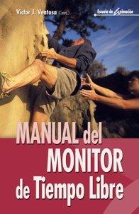 Manual del monitor de tiempo libre (Escuela  de animación)