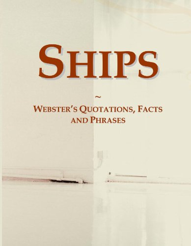 Ships: Webster's Quotations, Facts and Phrases