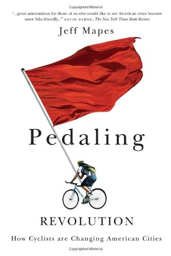 Pedaling Revolution: How Cyclists Are Changing American...