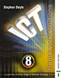 Ict Framework Solutions: Year 8 (Ict Framework Solutions S.) (0748780858) by Stephen Doyle