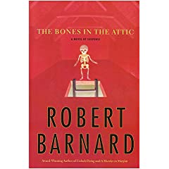 The Bones In The Attic, Barnard, Robert