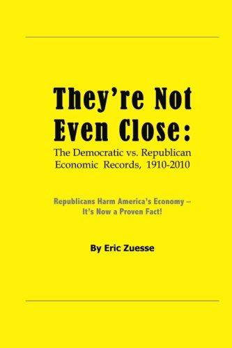 They'Re Not Even Close: The Democratic Vs. Republican Economic Records, 1910-2010 front-16129