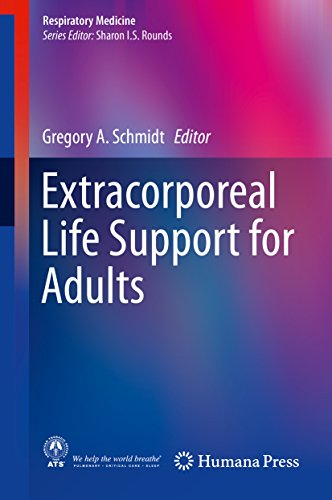 Extracorporeal Life Support for Adults (Respiratory Medicine)From Humana Press
