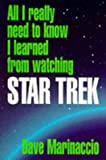 img - for All I Really Need to Know i Learned from Watching Star Trek book / textbook / text book