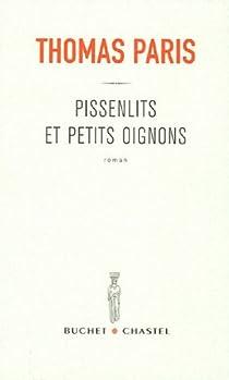 Pissenlits et petits oignons par Paris