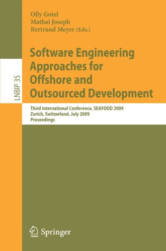 Software Engineering Approaches for Offshore and Outsourced Development: Third International Conference, SEAFOOD 2009, Zurich, Switzerland, July 2-3, ... Notes in Business Information Processing)