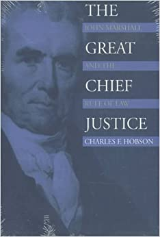a look at the greatness of chief justice john marshall John marshall became the fourth chief justice of the us supreme court in 1801 he is largely responsible for establishing the supreme court's role in federal government chief justice john .