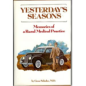 Yesterday's seasons: Memories of a rural medical practice