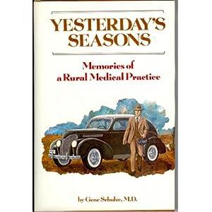 Yesterday's seasons: Memories of a rural medical practice