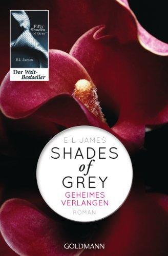 Shades of Grey / Geheimes Verlangen