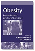 Obesity: Evaluation and Treatment Essentials