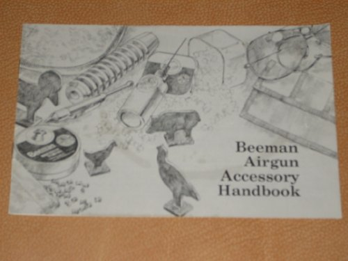 Vintage Beeman Airgun Accessory Handbook 1987 Brochure/Catalogue - What to shoot - Pellets, What to shoot at - Targets, Add to your fun with Beeman Accessories, Care and Feeding of your Airgun, Protect your Investment with a Beeman Case (Beeman Parts compare prices)