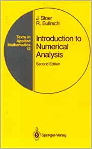 to Numerical Analysis (Texts in Applied Mathematics, No 12): J. Stoer