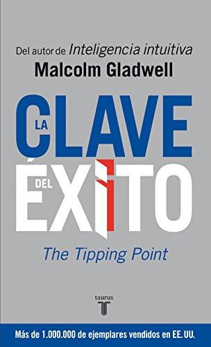 Malcolm Gladwell - La clave del éxito (Spanish Edition)