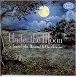 UNDER THE MOON (A Just right book) (0394819608) by Ryder, Joanne