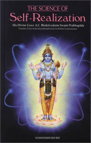 The Science of Self-Realization, A. C. Bhaktivedanta Swami Prabhupada