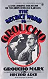The secret word is Groucho (0425033872) by Marx, Groucho