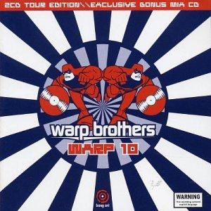 Warp Brothers - Warp 10 - Zortam Music