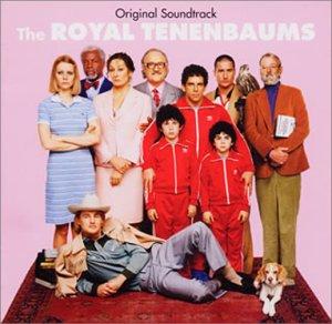 「ザ・ロイヤル・テネンバウムス」オリジナル・サウンドトラック(CCCD)