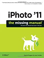 iPhoto `11: The Missing Manual ebook download
