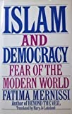 Islam and Democracy: Fear of the Modern World (0201608839) by Fatima Mernissi