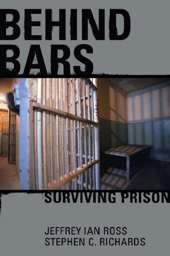 Behind Bars: Surviving Prison