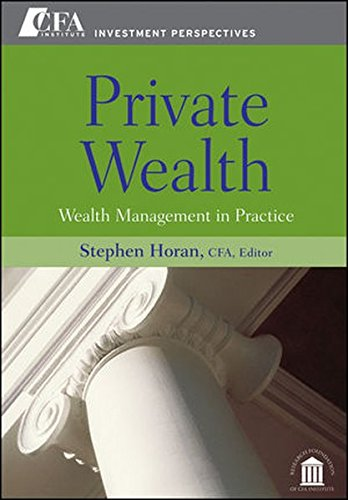 Private Wealth: Wealth Management In Practice