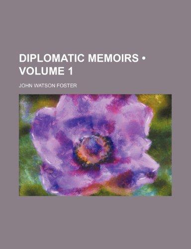 Diplomatic Memoirs (Volume 1 )