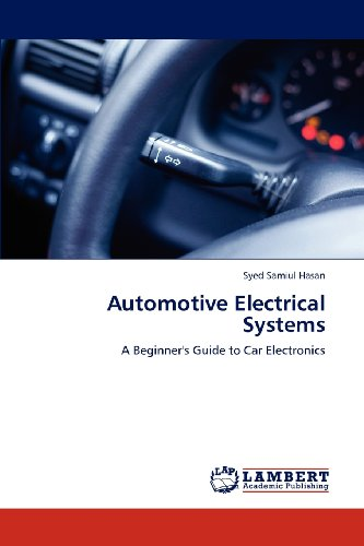 Automotive Electrical Systems: A Beginner'S Guide To Car Electronics
