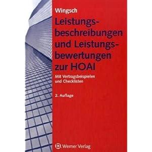 Leistungsbeschreibungen und Leistungsbewertungen zur HOAI für praxisgerechte Architekten- und Ingenieurverträge: Mit Vertragsbeispielen und Checklis