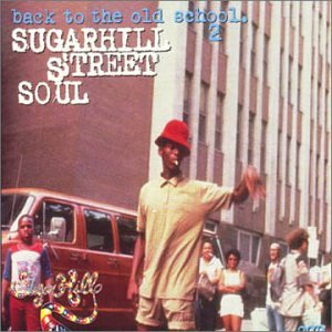 Various Artists - Back To The Old School 2 - Sugarhill ...