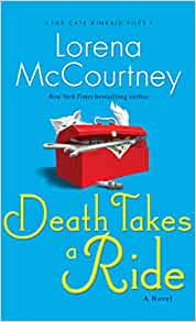 Death Takes a Ride (The Cate Kinkaid Files): Lorena McCourtney