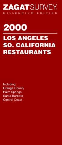 Los Angeles/Southern California Restaurants 2000 (Zagat Guides)