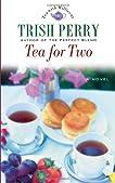 Tea for Two (The Tea Shop Series)