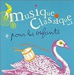 Musique classique pour les enfants, v...