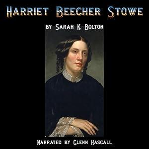 Harriet Beecher Stowe Audiobook