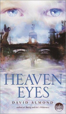 Heaven Eyes (Readers Circle)