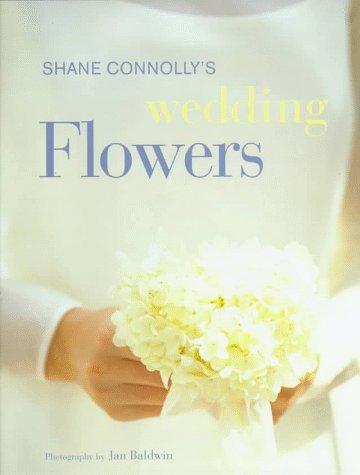Wedding Flowers, Shane Connolly