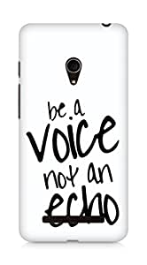 AMEZ be a voice not an echo Back Cover For Asus Zenfone 5
