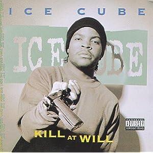 Ice Cube - Kill At Will [EP] (1990)