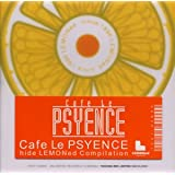Cafe Le Psyence-hide LEMONed Compilation